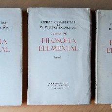 Libros antiguos: CURSO DE FILOSOFIA ELEMENTAL. TOMOS I, II Y III. JAIME BALMES. 1925 FILOSOFIA. BIBLIOTECA BALMES.. Lote 100917355