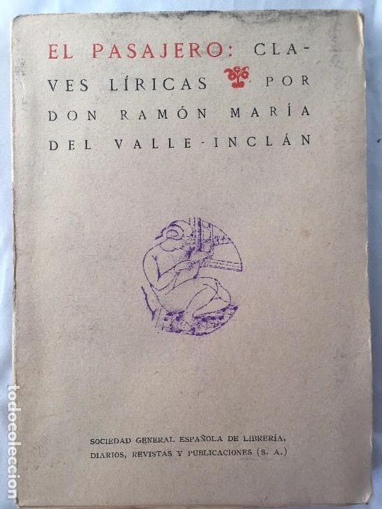 Libros antiguos: Ramón Valle Inclán 1º Edición El pasajero Claves Líricas 1920 Yagües Madrid edición original - Foto 3 - 102484363