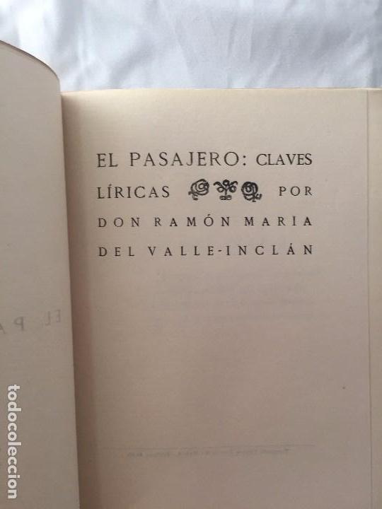 RAMÓN VALLE INCLÁN 1º EDICIÓN EL PASAJERO CLAVES LÍRICAS 1920 YAGÜES MADRID EDICIÓN ORIGINAL (Libros Antiguos, Raros y Curiosos - Pensamiento - Filosofía)