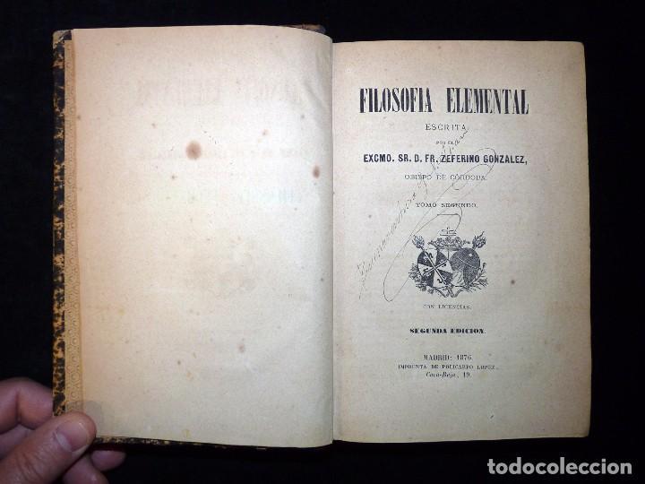 Libros antiguos: ZEFERINO GONZÁLEZ. FILOSOFÍA ELEMENTAL. TOMO 2. 2ª EDICIÓN. IMPRENTA DE POLICARPO LÓPEZ. MADRID 1876 - Foto 2 - 102738627