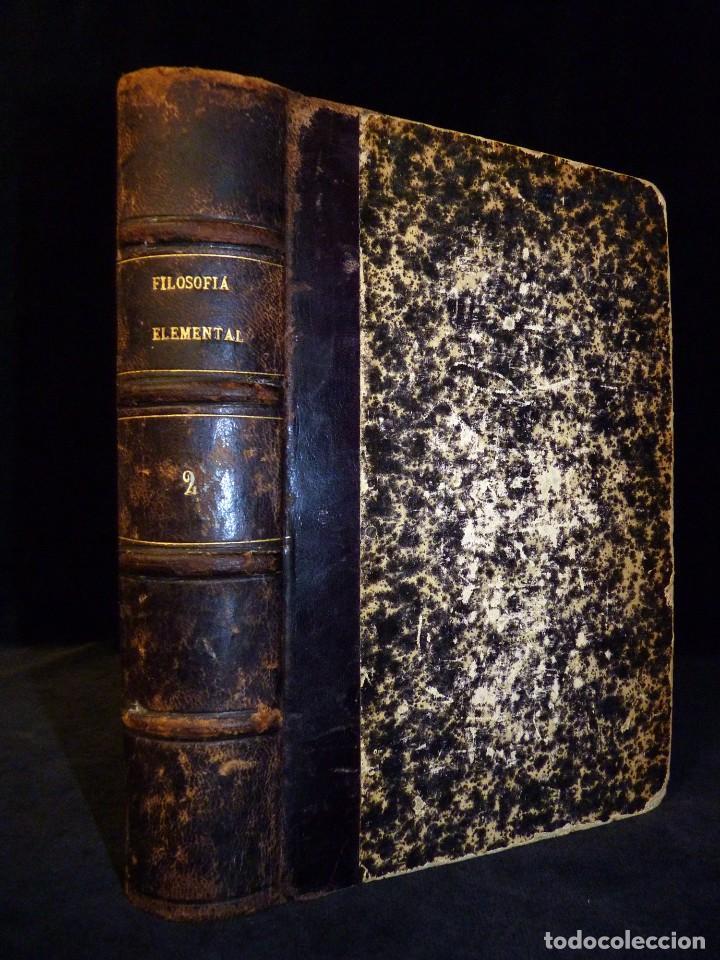 Libros antiguos: ZEFERINO GONZÁLEZ. FILOSOFÍA ELEMENTAL. TOMO 2. 2ª EDICIÓN. IMPRENTA DE POLICARPO LÓPEZ. MADRID 1876 - Foto 3 - 102738627
