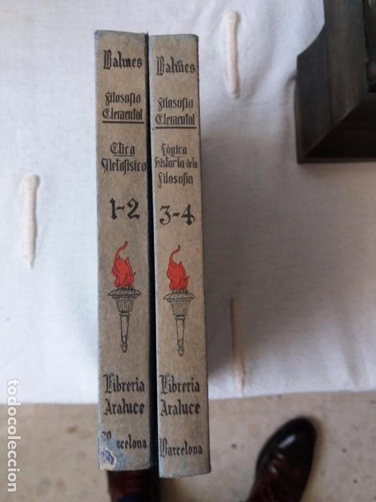 LIBRO. FILOSOFÍA ELEMENTAL. DOS LIBROS, 1º ETICA METAFÍSICA, 2º LÓGICA HISTORIA DE LA FILOSOFÍA.1935 (Libros Antiguos, Raros y Curiosos - Pensamiento - Filosofía)