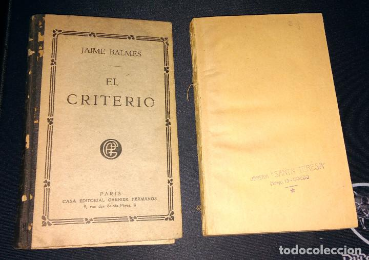 EL CRITERIO - JAIME BALMES - NUEVA EDICIÓN ED. GARNIER HERMANOS PARIS AÑOS 20 (Libros Antiguos, Raros y Curiosos - Pensamiento - Filosofía)
