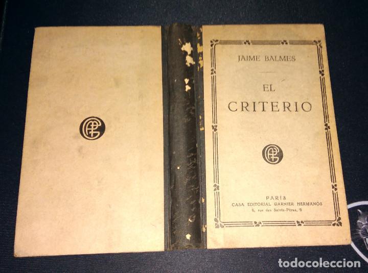 Libros antiguos: El Criterio - Jaime Balmes - Nueva Edición Ed. Garnier Hermanos PARIS Años 20 - Foto 3 - 104563331