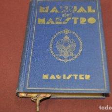 Libros antiguos: LA MASONERIA REVELADA MANUAL DEL MAESTRO , MAGISTER AÑO 1935 - FIB. Lote 106575075