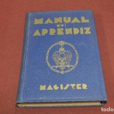 Libros antiguos: MASONERIA - MANUAL DEL APRENDIZ , MAGISTER AÑO 1934 - FIB. Lote 106575167