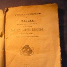 Libros antiguos: PASCAL: - PENSAMIENTOS SOBRE LA RELIGION - . (RUZAFA, 1868). Lote 106618727