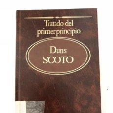 Libri antichi: TRATADO DEL PRIMER PRINCIPIO DUNS SCOTO. Lote 107924091