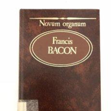 Libros antiguos: NOVUM ORGANUM FRANCIS BACON. Lote 107924331