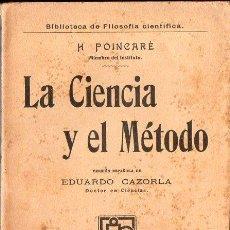 Libros antiguos: POINCARÉ: LA CIENCIA Y EL MÉTODO (GUTENBERG JOSÉ RUIZ, 1910). Lote 108297443