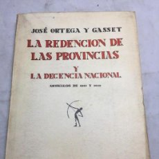 Libros antiguos: LA REDENCIÓN DE LAS PROVINCIAS 1931 JOSÉ ORTEGA Y GASSET REVISTA DE OCCIDENTE 1931 ARTÍCULOS INTONSO. Lote 108299551