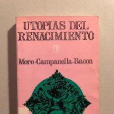 Libros antiguos: UTOPÍAS DEL RENACIMIENTO (MORO, CAMPANELLA, BACON). Lote 109036699