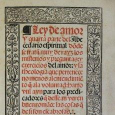 Libros antiguos: LEY DE AMOR Y QUARTA PARTE DEL ABECEDARIO ESPIRITUAL. - [OSUNA, FRANCISCO DE.]. Lote 109024344