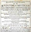 Libros antiguos: MOTETES CELESTIALES, EN AFORISMOS MYSTICOS PARA VERDADERA INSTRUCCION DE LAS ALMAS, SACADOS DE.... Lote 109022086