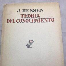 Libros antiguos: TEORÍA DEL CONOCIMIENTO J. HESSEN REVISTA DE OCCIDENTE MADRID 1929 INTONSO PRIMERA EDICIÓN. Lote 110547875