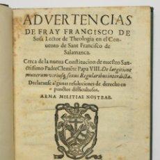 Libros antiguos: ADVERTENCIAS DE FRAY FRANCISCO DE SOSA... CERCA DE LA NUEVA CONSTITUCION DE NUESTRO SANCTISSIMO PADR. Lote 109022979