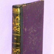Libros antiguos: CIENCIA DE LA DICHA Ó SEA LA MORAL DEL DESPREOCUPADO (1842). Lote 111511659