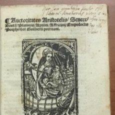 Libros antiguos: [GÓTICO] AUCTORITATES ARISTOTELIS, SENECE, BOETII, PLATONIS, APULEI, AFFRICANI, EMPEDOCLIS, PORPHIRI. Lote 109022002