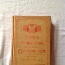 Libros antiguos: CUENTOS DE UNA REINA, CARMEN SYLVA, MONTANER Y SIMÓN, BARCELONA,TAMAÑO 165X242MM. 394 PÁGINAS.. Lote 112635007