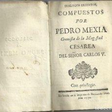 Libros antiguos: DIÁLOGOS DE PEDRO MEXÍA, SEVILLA 1570. Lote 112753235