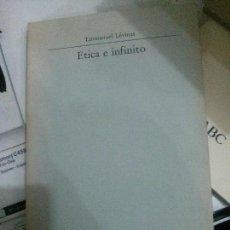 Libros antiguos: ETICA E INFINITO, EMMANUEL LÉVINAS, LA BALSA DE LA MEDUSA.. Lote 278959698