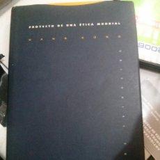 Libros antiguos: PROYECTO DE UNA ÉTICA MUNDIAL, HANS KÜNG, EDITORIAL TROTTA.. Lote 113242867