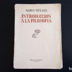 Libros antiguos: INTRODUCCIÓN A LA FILOSOFÍA. ALOYS MÜLLER. REVISTA DE OCCIDENTE. 2ª EDICIÓN. MADRID, 1934. INTONSO.. Lote 113386155