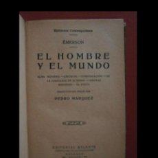 Libros antiguos: EL HOMBRE Y EL MUNDO. ALMA SUPREMA. CÍRCULOS. COMPENSACION. ...EMERSON. Lote 113581063