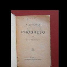 Libros antiguos: FILOSOFIA DEL PROGRESO. F.J. PROUDHON. Lote 113914087