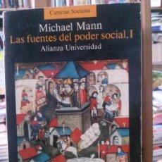 Libros antiguos: LAS FUENTES DEL PODER SOCIAL, I, MICHAEL MANN. ALIANZA UNIVERSIDAD.. Lote 278965113