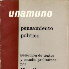 Libros antiguos: UNAMUNO. PENSAMIENTO POLÍTICO. Lote 114956707