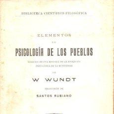 Libros antiguos: WUNDT : ELEMENTOS DE PSICOLOGÍA DE LOS PUEBLOS (JORRO, 1926) COMO NUEVO. Lote 115049979