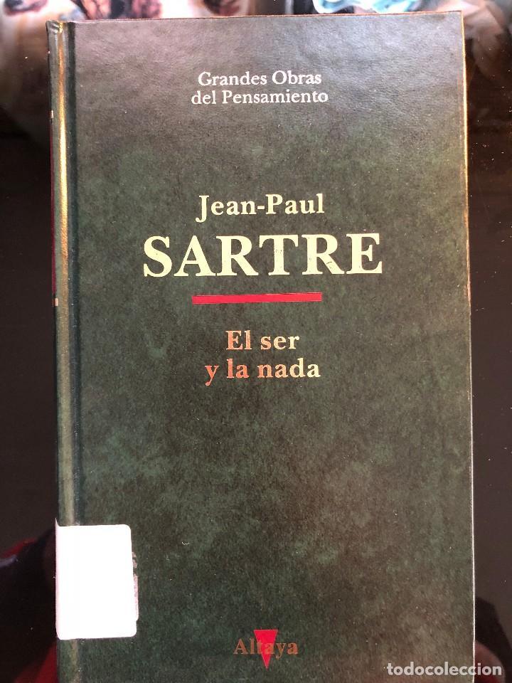 EL SER Y LA NADA SARTRE.J.P. (Libros Antiguos, Raros y Curiosos - Pensamiento - Filosofía)