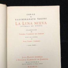 Libros antiguos: RABINDRANATH TAGORE. LA LUNA NUEVA. 1922. Lote 115592055