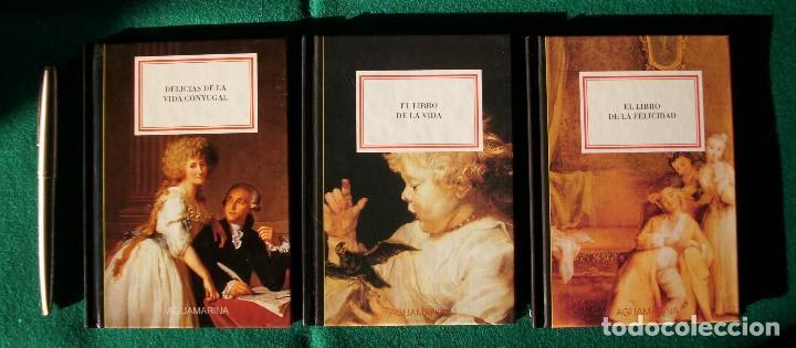 EL LIBRO DE LA VIDA - EL LIBRO DE LA FELICIDAD - DELICIAS DE LA VIDA CONYUGAL - AGUAMARINA - ANAYA (Libros Antiguos, Raros y Curiosos - Pensamiento - Filosofía)