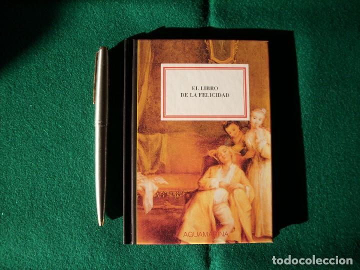 EL LIBRO DE LA FELICIDAD - AGUAMARINA - ANAYA& MARIO MUCHNIK - AÑO 1995 (Libros Antiguos, Raros y Curiosos - Pensamiento - Filosofía)