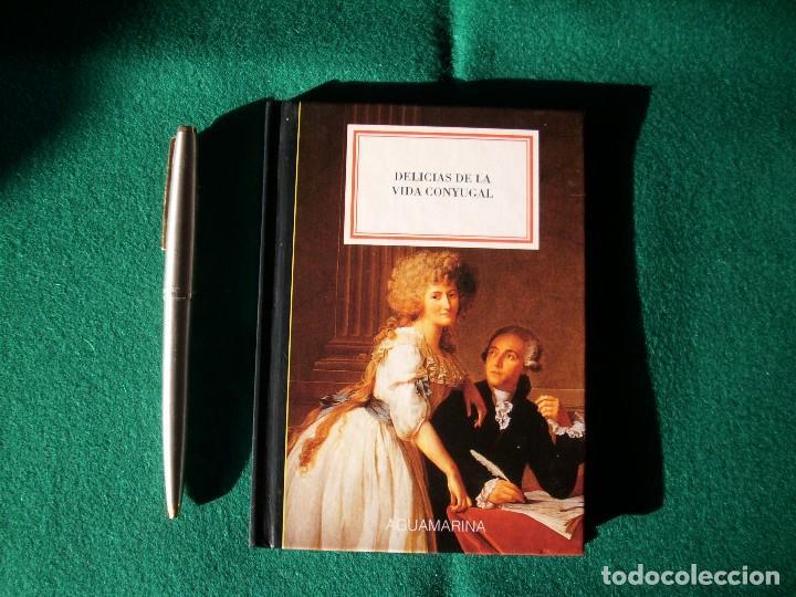 DELICIAS DE LA VIDA CONYUGAL - AGUAMARINA - ANAYA& MARIO MUCHNIK - AÑO 1994 (Libros Antiguos, Raros y Curiosos - Pensamiento - Filosofía)