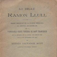 Libros antiguos: SALVADOR BOVÉ : LO BEAT RAMON LLULL (1903) EN CATALÁN. Lote 116933943