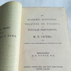 Libros antiguos: CICERO´S ACADEMIC QUESTIONS, TREATISE DE FINIBUS AND TUSCULANS, EN INGLÉS, 1883. Lote 117891287