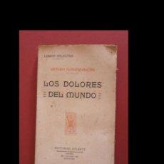 Libros antiguos: LOS DOLORES DEL MUNDO. ARTURO SCHOPENHAUER. Lote 118718951