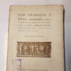 Libros antiguos: LOS TRABAJOD Y DIAS DE HESIODO - MIGUEL JIMENEZ AQUINO - 1920. Lote 118890270