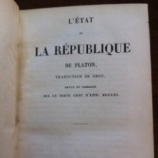 Libros antiguos: PLATON - L'ETAT OU LA RÉPUBLIQUE (LA REPÚBLICA) - PARÍS, 1842 (LIBRO ANTIGUO EN FRANCÉS). Lote 120121279