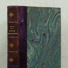 Libros antiguos: JOSÉ ORTEGA Y GASSET. GOETHE DESDE DENTRO. REVISTA DE OCCIDENTE, 1933. 1.ª EDICIÓN.. Lote 120504055