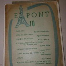 """Libri antichi: PONT, EL (REVISTA) Nº 10 ARTICLES """"PARÍS 1918"""" F CANYAMERES, """"RITME DE COLUMNES"""" A ESCLASANS, . Lote 120677015"""