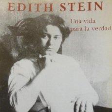 Libros antiguos: EDITH STEIN.UNA VIDA PARA LA VERDAD AAVV, CLM-MADRID TAPA BLANDA. MUY BUEN ESTADO. SIN SOBRECUBIERTA. Lote 120717995