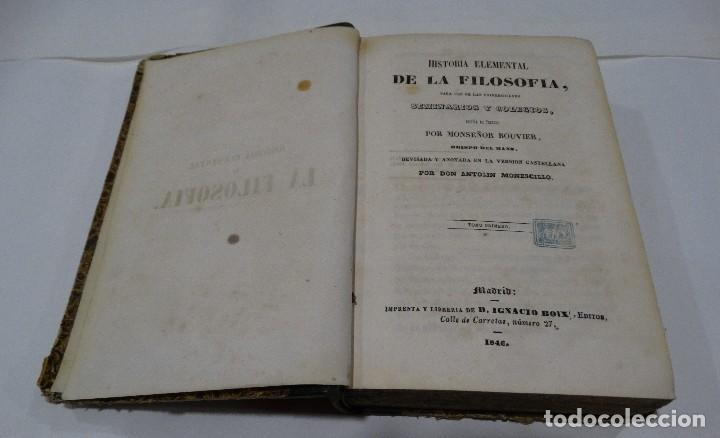 Libros antiguos: HISTORIA ELEMENTAL DE LA FILOSOFIA -1846 TOMOI Y TOMOII-BOUVIER - Foto 5 - 122458639