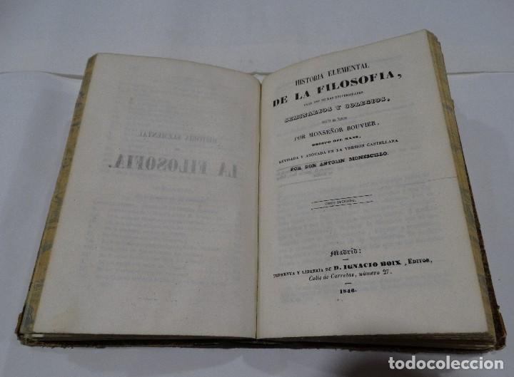 Libros antiguos: HISTORIA ELEMENTAL DE LA FILOSOFIA -1846 TOMOI Y TOMOII-BOUVIER - Foto 6 - 122458639
