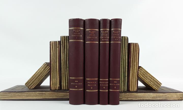 LOTE DE 4 OBRAS COMPLETAS. JAIME BALMES. BARCELONA. 1925-1927. (Libros Antiguos, Raros y Curiosos - Pensamiento - Filosofía)