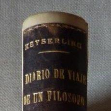 Libros antiguos: CONDE DE KEYSERLING. DIARIO DE VIAJE DE UN FILÓSOFO. TOMO II.. Lote 123580079