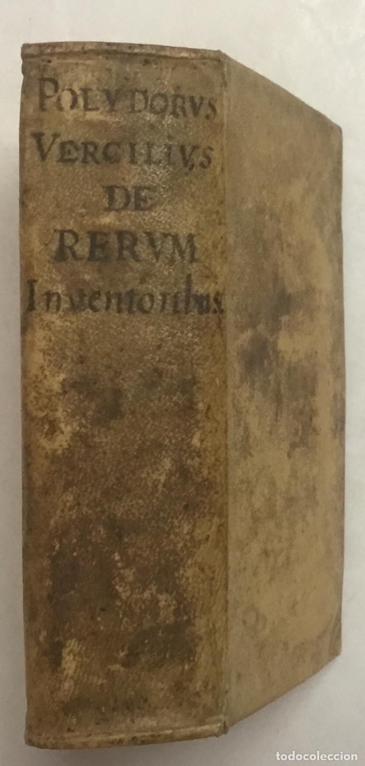 Libros antiguos: URBINATIS DE RERUM INVENTORIBUS LIBRI OCTO; in quibus Omnium scientiarum, omnium; ferè rerum Princip - Foto 3 - 123257763
